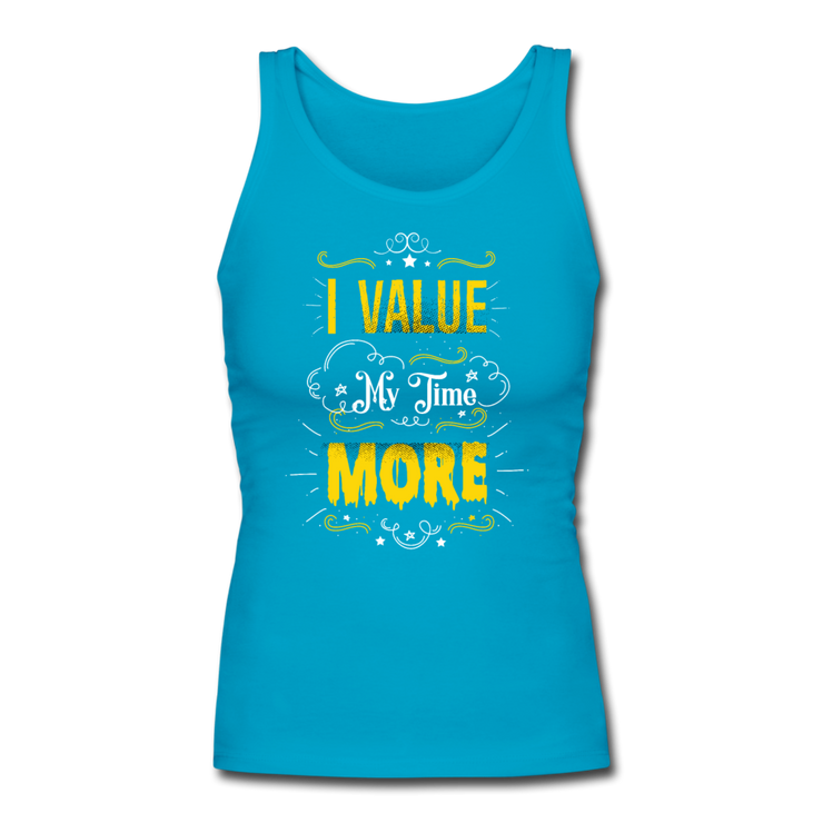 I Value My Time Women's Fitted Tank - turquoise