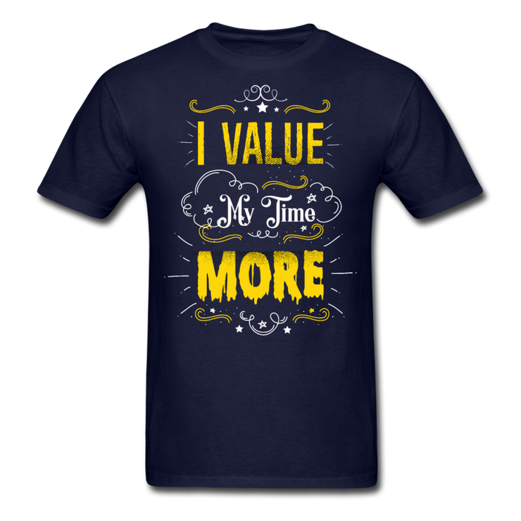 I Value My Time T-Shirt (#2) - navy