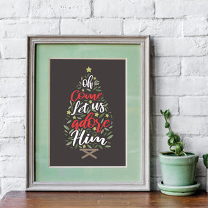 Christmas Print - Oh Come Let Us Adore Him