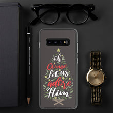 Load image into Gallery viewer, Christmas Samsung Case - Come let us adore him