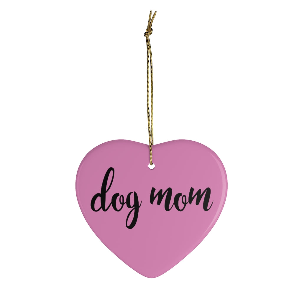 Buy online Premium Quality Dog Mom - One Line Script - Ceramic Ornaments - Christmas Tree Decoration - #dogmomtreats - Dog Mom Treats