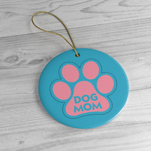 Load image into Gallery viewer, Buy online Premium Quality Dog Mom - Pink Paw - Ceramic Ornaments - Christmas Tree Decoration - #dogmomtreats - Dog Mom Treats