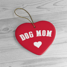 Load image into Gallery viewer, Buy online Premium Quality Dog Mom - Heart - Ceramic Ornaments - Christmas Tree Decorations #dogmomtreats - Dog Mom Treats