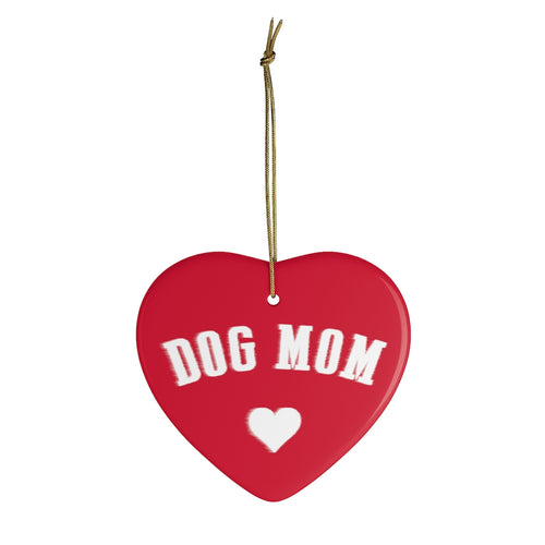 Buy online Premium Quality Dog Mom - Heart - Ceramic Ornaments - Christmas Tree Decorations #dogmomtreats - Dog Mom Treats