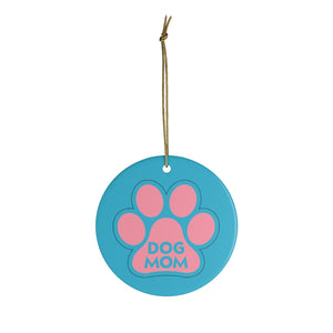 Buy online Premium Quality Dog Mom - Pink Paw - Ceramic Ornaments - Christmas Tree Decoration - #dogmomtreats - Dog Mom Treats