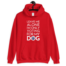 Load image into Gallery viewer, Buy online Premium Quality Leave Me Alone I'm Only Voting For My Dog - Blue Paw - Unisex Hoodie - Dog Mom Treats