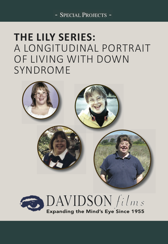 Lily: A Longitudinal Portrait of Living With Down Syndrome