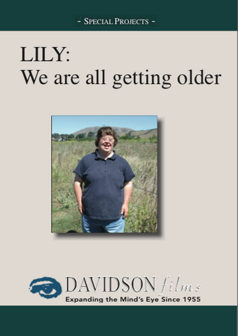 Lily: We Are All Getting Older