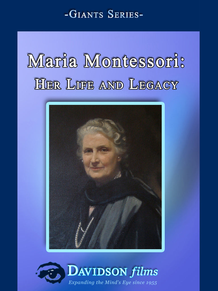 Maria Montessori: Her Life and Legacy With Annette Haines, Ed.D.