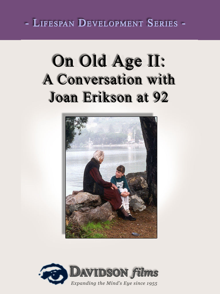 On Old Age II: A Conversation with Joan Erikson at 92
