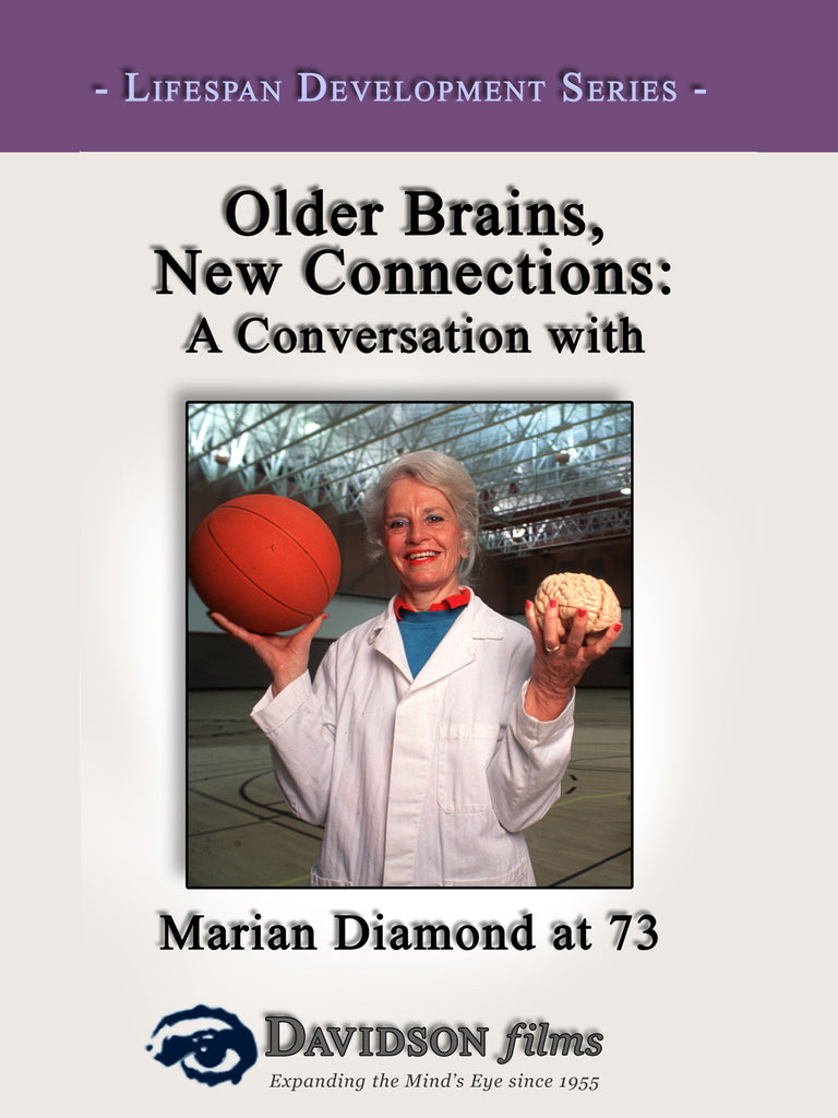 Older Brains, New Connections With Marian Diamond, Ph.D.