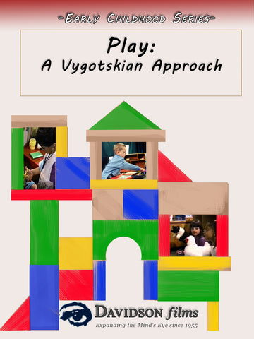 Play: A Vygotskian Approach With Ph.D.s Elena Bodrova and Deborah J. Leong