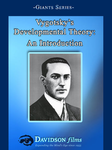 Vygotsky's Developmental Theory: An Introduction With Ph.Ds Elena Bodrova and Deborah J. Leong