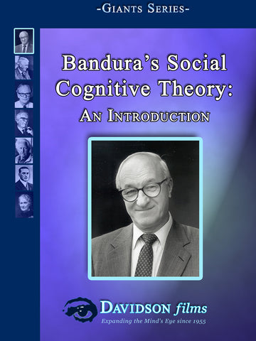 Bandura's Social Cognitive Theory: An Introduction With Albert Bandura, Ph.D.