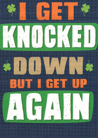 I get knocked down St.Patrick's Day Greeting Card