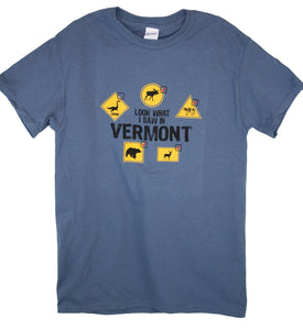 What I saw in Vermont T-shirt -