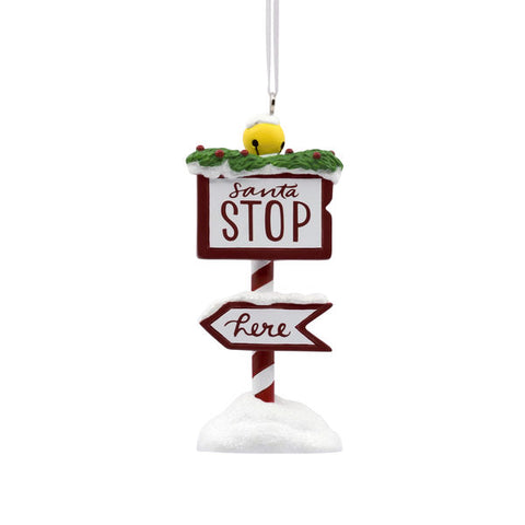 Santa Stop Here Sign Ornament