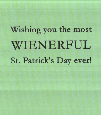 Wienerful St.Patrick's Day Greeting Card