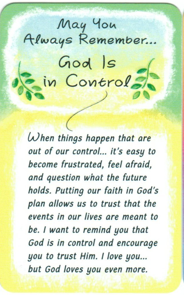 May You Always Remember... God Is In Control - Wallet Card