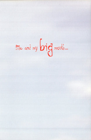 Greeting Card - Me And My Big Mouth