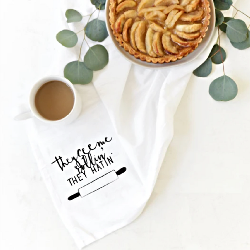 THEY SEE ME ROLLIN', THEY HATIN': Kitchen & Tea Towel
