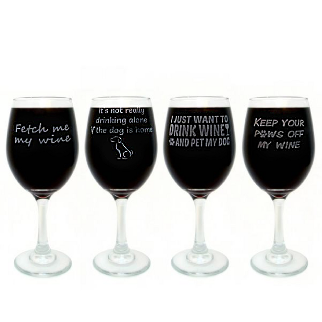 I JUST WANT TO DRINK WINE & PET MY DOG: Engraved Wine Glass