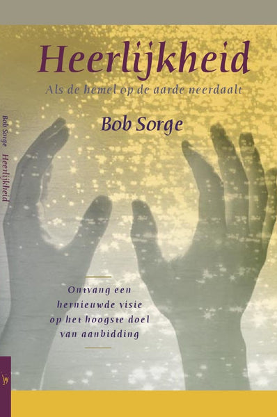 Glory: When Heaven Invades Earth (Dutch translation)