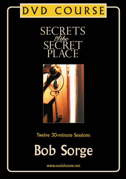 Secrets of the Secret Place DVD Course