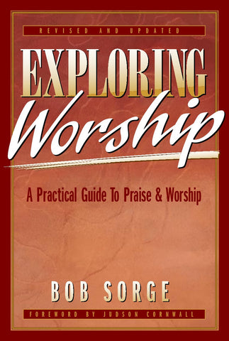 Exploring Worship: SECOND EDITION