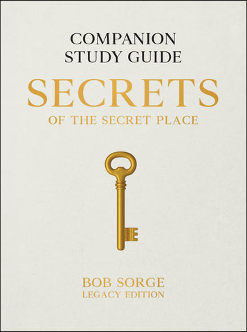 Secrets of the Secret Place: Companion Study Guide Legacy Edition (eBook)