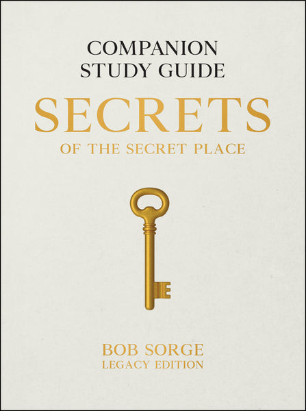 Secrets of the Secret Place: Companion Study Guide (Legacy Edition)
