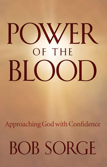 Power of the Blood: Approaching God With Confidence (eBook)