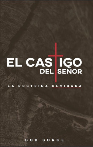 El Castigo Del Senor (Spanish Translation)