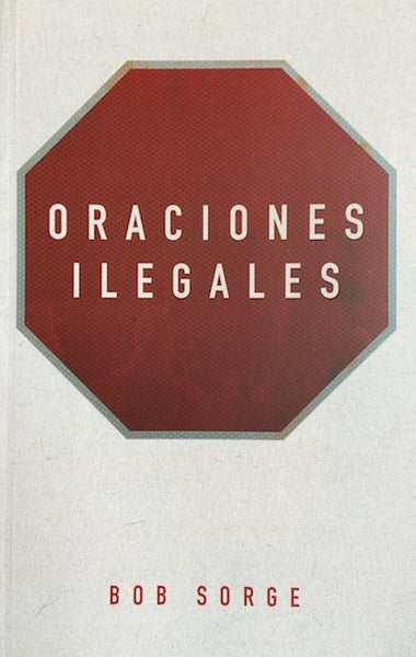 Oraciones Ilegales (Spanish Translations)