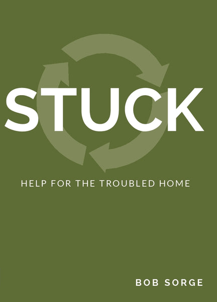 // STUCK // Help for the Troubled Home