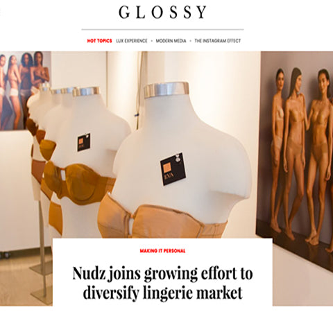 http://www.glossy.co/making-it-personal/nudz-joins-growing-effort-to-diversify-lingerie-market