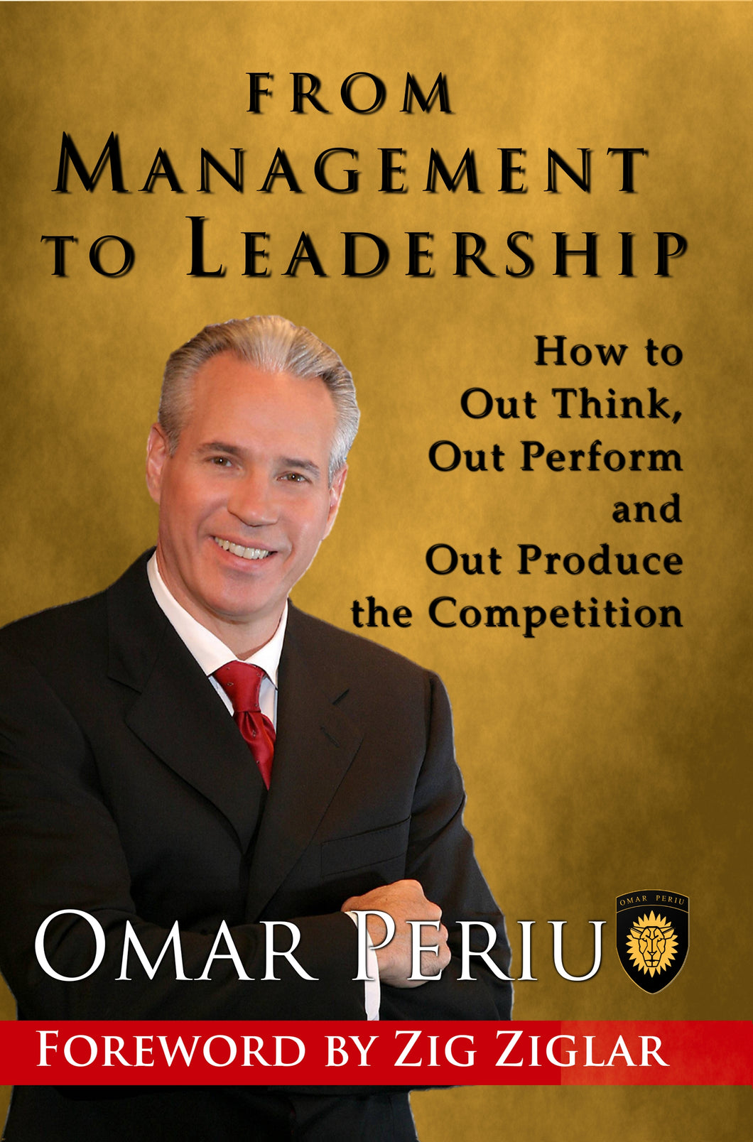 FROM MANAGEMENT TO LEADERSHIP  by Omar Periu