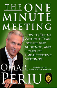 THE ONE MINUTE MEETING by Omar Periu