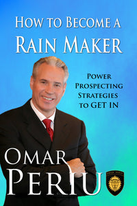 HOW TO BECOME A RAIN MAKER by Omar Periu