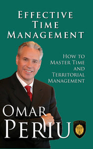 EFFECTIVE TIME MANAGEMENT by Omar Periu