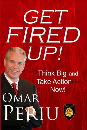 GET FIRED UP by Omar Periu