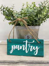 Load image into Gallery viewer, Rustic Wood Pantry Sign