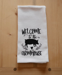 Welcome to the farmhouse flour sack towel