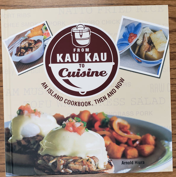 From Kau Kau to Cuisine