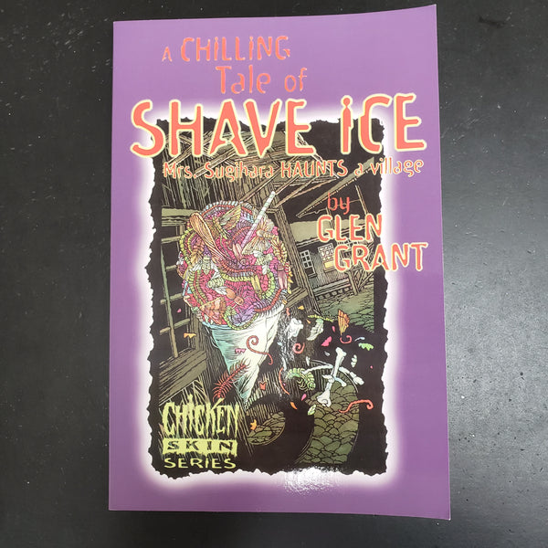A Chilling Tale of Shave Ice