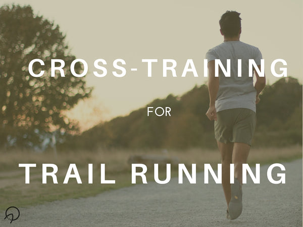 Trail Running Crosstraining Workouts