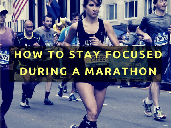How To Stay Focused During a Marathon
