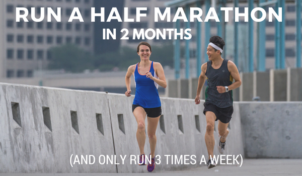 Train for Half Marathon - Only Run 3 Times a Week