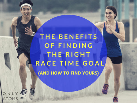 The Benefits Of Finding The Right Race Time Goal (And How To Find Yours)