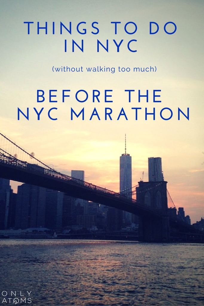 What to do in NYC before the TCS NYC Marathon